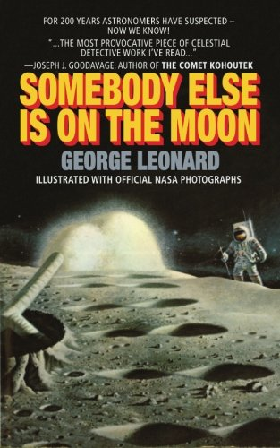 9781522838678: Somebody Else Is On The Moon