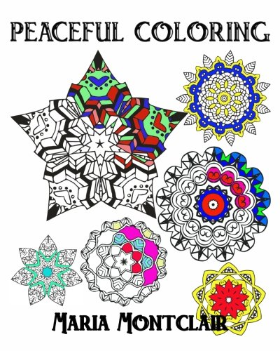9781522838883: Peaceful Coloring (An adult coloring book with positive affirmations)
