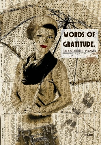 9781522839675: Words of Gratitude - A Daily Gratitude Journal   Planner