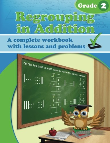 9781522840015: Regrouping in Addition Workbook
