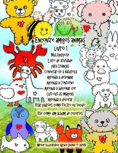 Encontre Amigos Animais Livro 1 Multipurpose Livro: Grace Divine