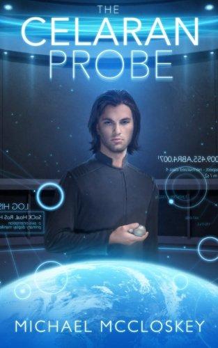 9781522841227: The Celaran Probe (Parker Interstellar Travels) (Volume 7)