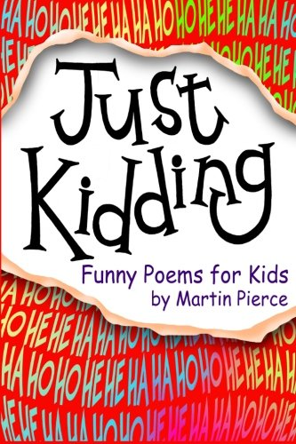 9781522841548: Just Kidding: funny poems for kids