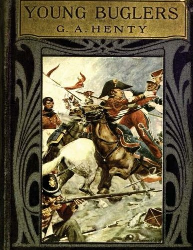 9781522842392: The young buglers : a tale of the Peninsular War (1910)
