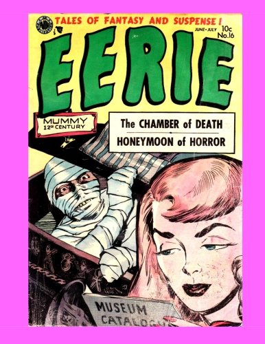9781522843405: Eerie #16: The 17-Issue Golden Age Avon Series (1951-1954) - All Stories - No Ads