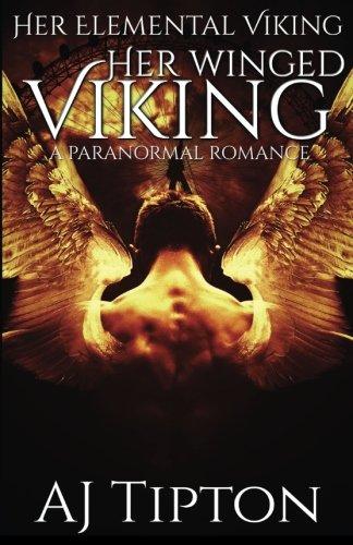 9781522845683: Her Winged Viking: A Paranormal Romance (Her Elemental Viking) (Volume 3)