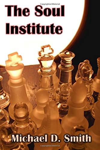 9781522846901: The Soul Institute