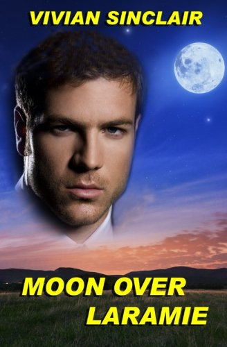 9781522847083: Moon Over Laramie (Maitland Legacy, A Family Saga) (Volume 2)