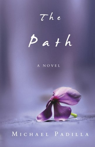 9781522847403: The Path: A Novel