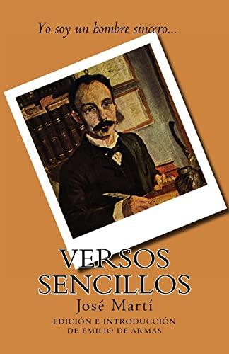 9781522847519: Versos sencillos: Edicion de Emilio de Armas (Spanish Edition)