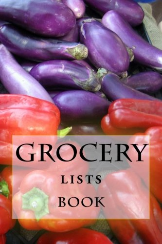 9781522848813: Grocery Lists Book: Stay Organized (11 Items or Less) (Turn Your Life Into a Book) (Volume 30)