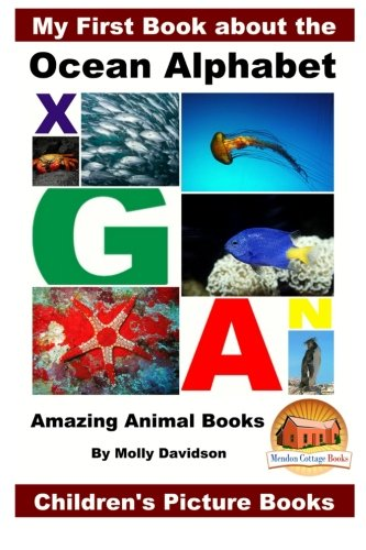9781522852506: My First Book about the Ocean Alphabet - Amazing Animal Books - Children's Picture Books