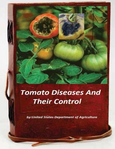 9781522852551: Tomato Diseases And Their Control