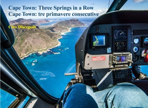9781522853312: Cape Town: Three Springs in a Row: Cape Town: tre primavere consecutive