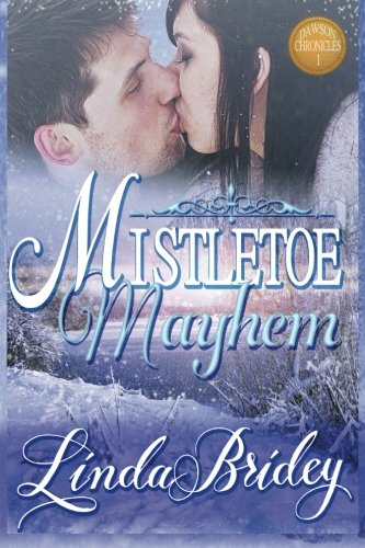 9781522853732: Mistletoe Mayhem: Clean Historical Western Cowboy Romance Novel (Dawson Chronicles) (Volume 1)