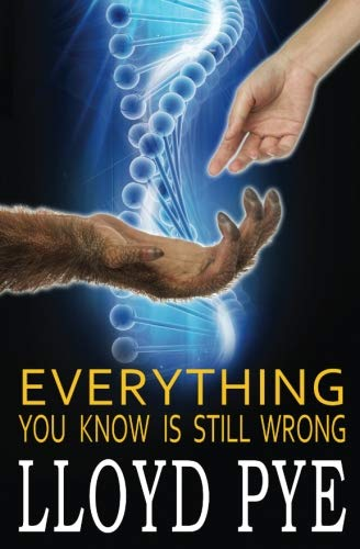 9781522854456: Everything You Know Is STILL Wrong: Revised Edition