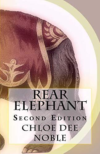 9781522854739: Rear Elephant: Second Edition