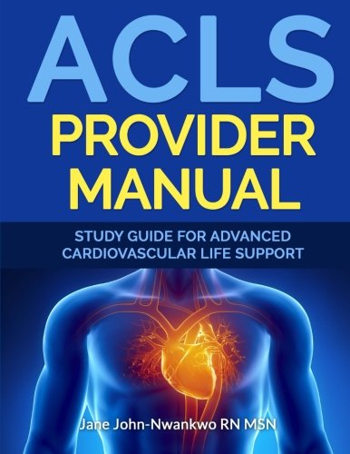 9781522854883: ACLS Provider Manual: Study Guide For Advanced Cardiovascular Life Support