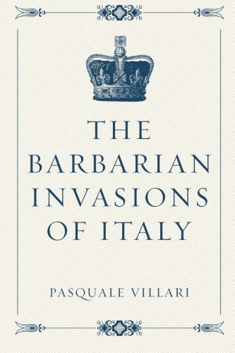 9781522856269: The Barbarian Invasions of Italy