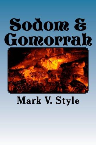 9781522857051: Sodom & Gomorrah: What was their sin?