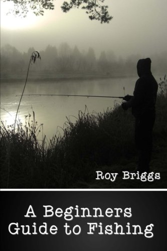9781522857235: Beginners Guide to Fishing