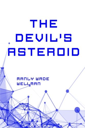 9781522857860: The Devil's Asteroid