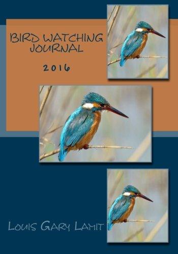 9781522857945: Bird Watching Journal 2016