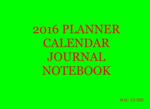 9781522858676: 2016 Planner Calendar Journal Workbook