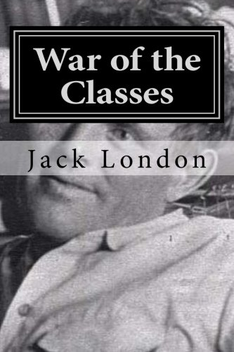 9781522859109: War of the Classes