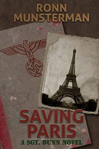 9781522859864: Saving Paris (Sgt. Dunn Novels) (Volume 4)