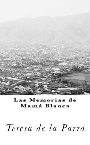 9781522860785: Memorias de Mamá Blanca (Clásicos Universales) (Spanish Edition)