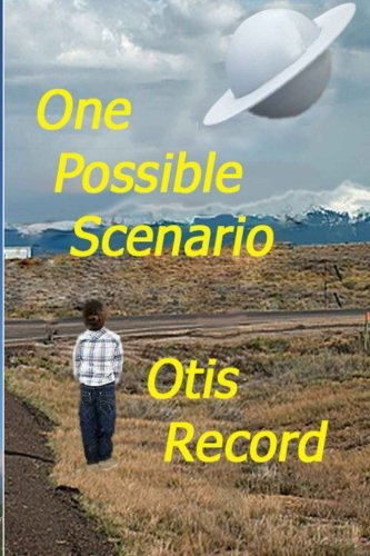9781522862031: One Possible Scenario