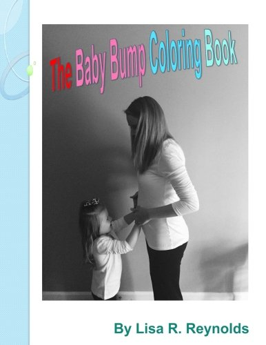 9781522862284: The Baby Bump Coloring Book
