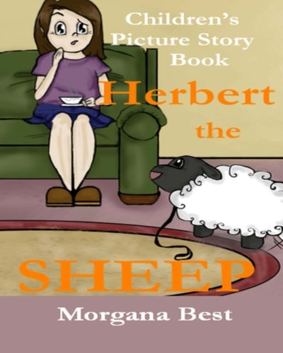 9781522862567: Children's Picture Story Book: Herbert the Sheep (Herbert Finds a Family) (Volume 1)