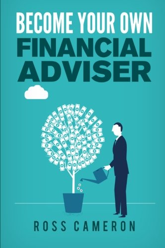 9781522862598: Become Your Own Financial Adviser