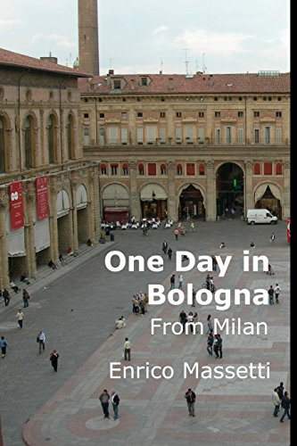 9781522863069: One Day in Bologna from Milan (Italian Cities) (Volume 15)