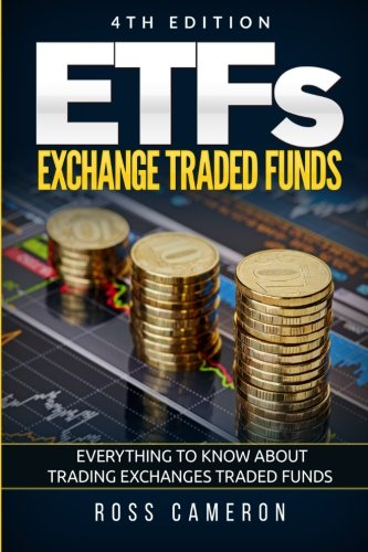 9781522863250: ETFs: Exchange Traded Funds: Everything to Know About Trading Exchanges Traded Funds