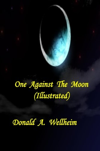 9781522864189: One Against The Moon (Illustrated)