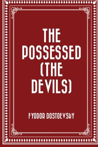 9781522867685: The Possessed (The Devils)