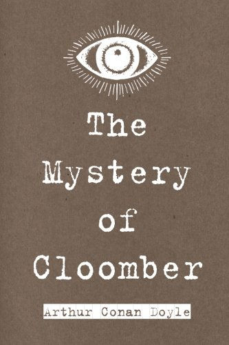 9781522868231: The Mystery of Cloomber