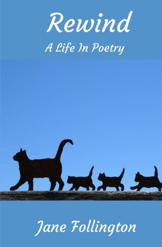 9781522869399: Rewind: A Life in Poetry