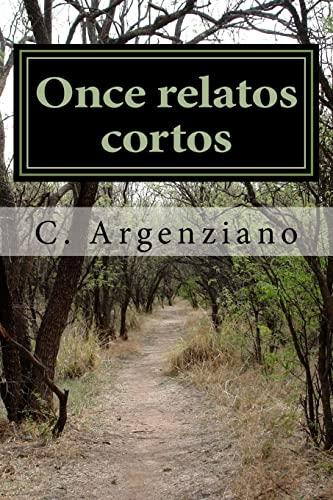 9781522870050: Once relatos cortos: Historias de terror, suspense, crimen y erotismo