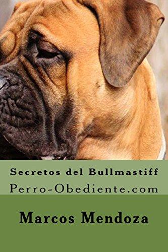 9781522872764: Secretos del Bullmastiff: Perro-Obediente.com