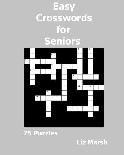 9781522873303: Easy Crosswords for Seniors: 75 Puzzles