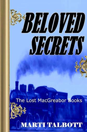9781522873914: Beloved Secrets. Book 3: The Lost MacGreagor Books (Volume 3)