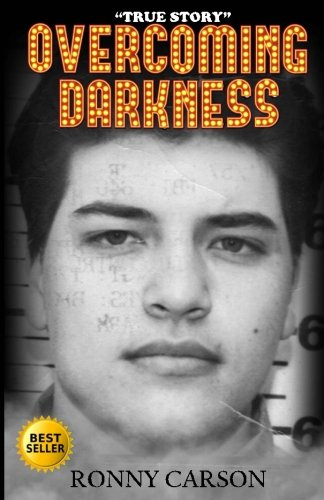 9781522874003: Overcoming Darkness: From Convict To Comic