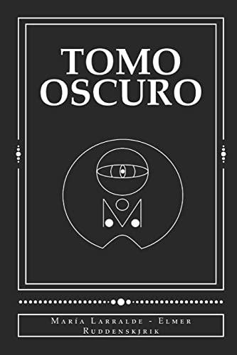 9781522875338: Tomo Oscuro (Volume 1) (Spanish Edition)