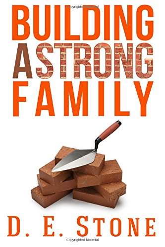 9781522875826: Building a Strong Family
