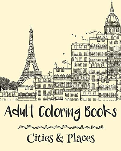 9781522875970: Adult Coloring Books: Cities & Places