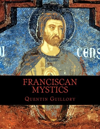 9781522875994: Franciscan Mystics